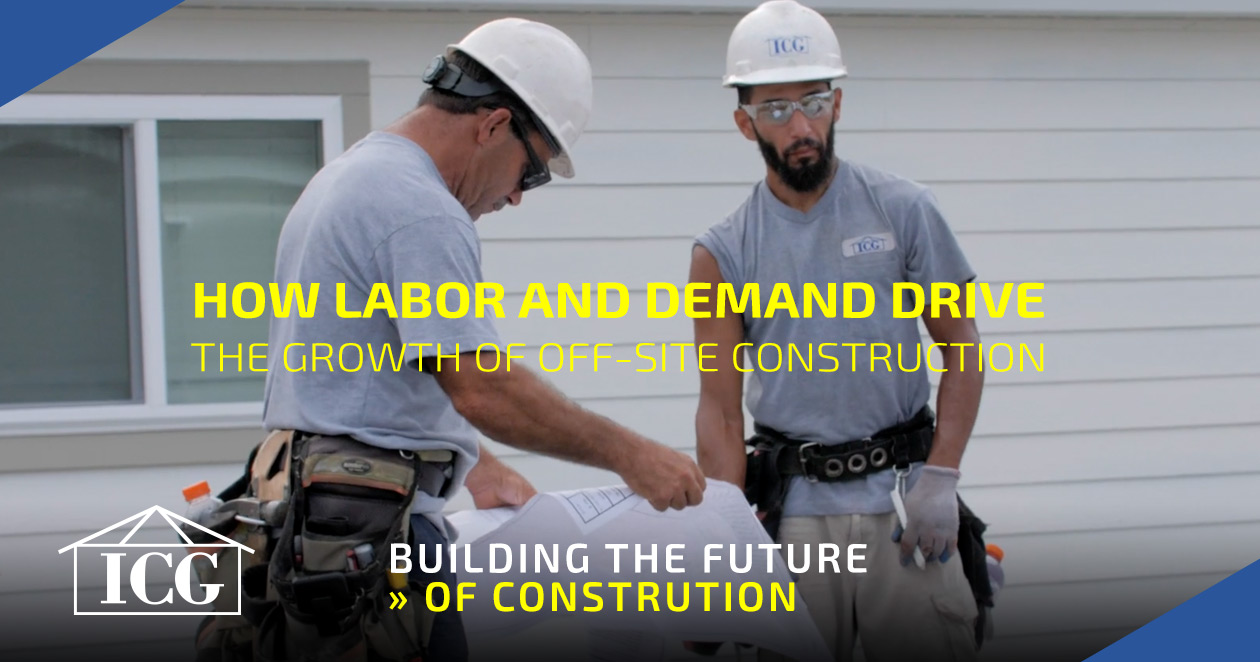 Labor & Demand Drive Growth Off-Site Construction