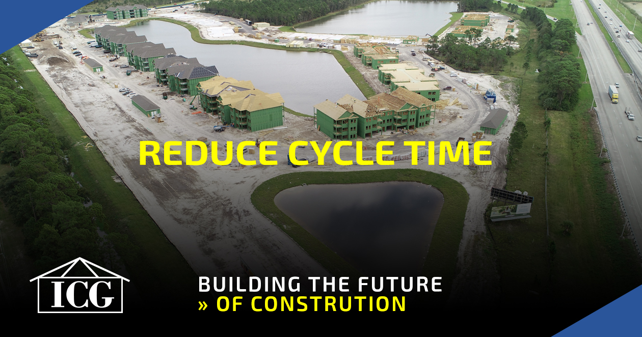 Reduce Cycle Time for Home Construction